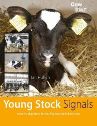 Young Stock Signals - A practical guide for healthy rearing of dairy cows