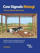 Cow Signals Basics